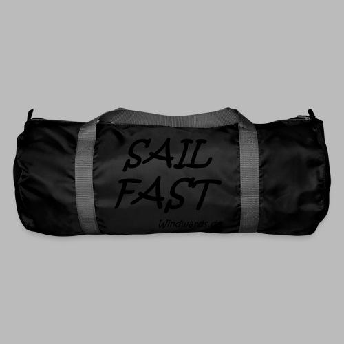 Sail fast Spruchshirt - Sporttasche