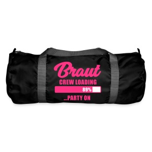 Braut Crew loading party on - JGA T-Shirt - JGA - Sporttasche