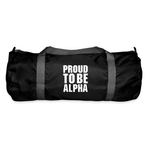Proud to be Alpha - Sporttasche