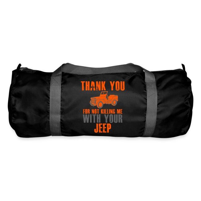Vielen Dank für das nicht umbringen mit dem Jeep