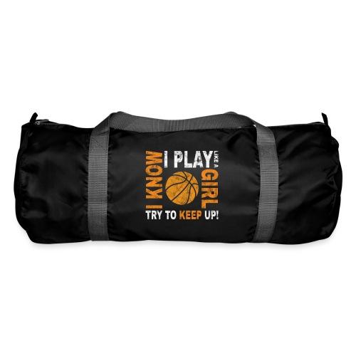 Basketballspielerin Spruch play like a girl - Sporttasche