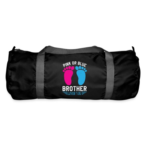 Pink or blue brother loves you - Sporttasche