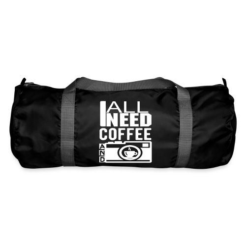 All i need is coffee and my camera - Sac de sport