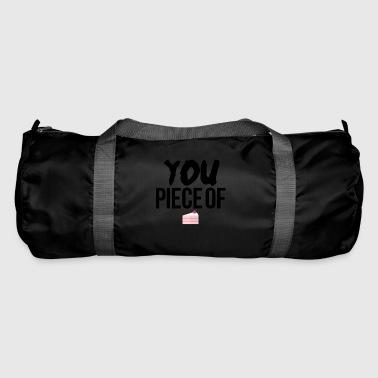 You piece of cake - Duffel Bag