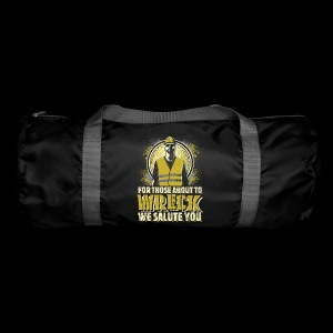 FOR THOSE ABOUT TO WRECK - Duffel Bag