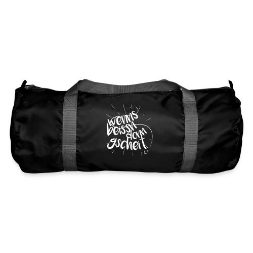 Wenns beissn donn gscheid - Sporttasche