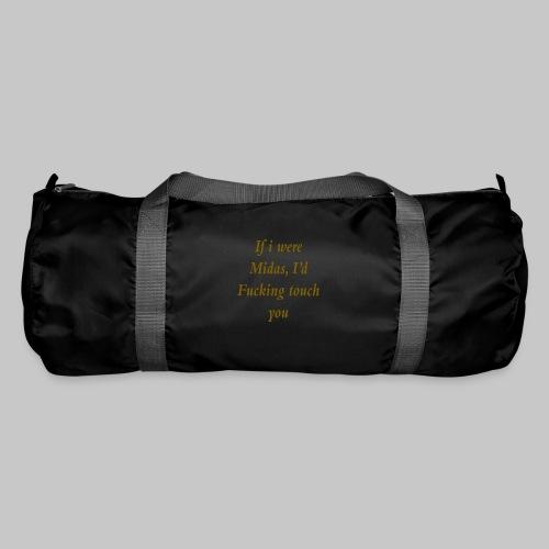 I hate you, basically. - Duffel Bag
