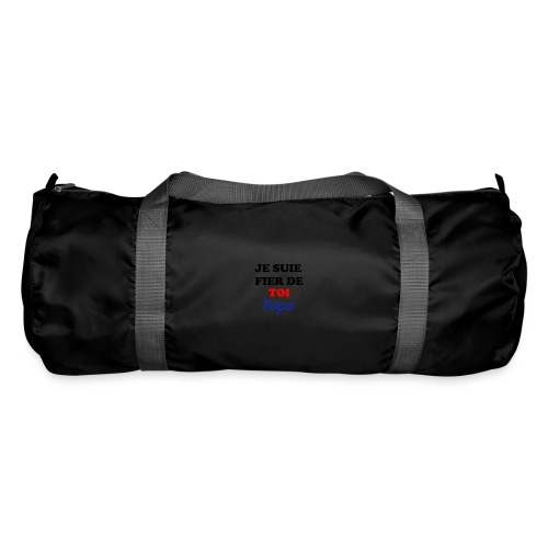 JE SUIE FIER DE TOI PAPA - Duffel Bag