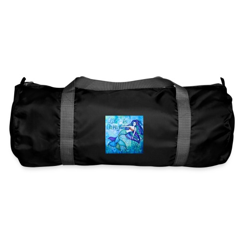 Meerjungfrau Life is Beautiful - Sporttasche