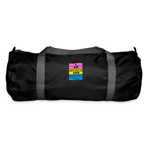 Autistic and Pansexual   Funny Quote - Duffel Bag
