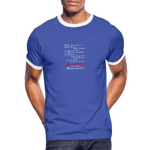 La Réunion Fier D'Être Réunionnais T-Shirt Homme - T-shirt contrasté Homme