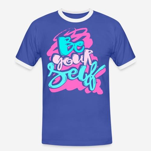 be yourself confidence trust - Männer Kontrast-T-Shirt