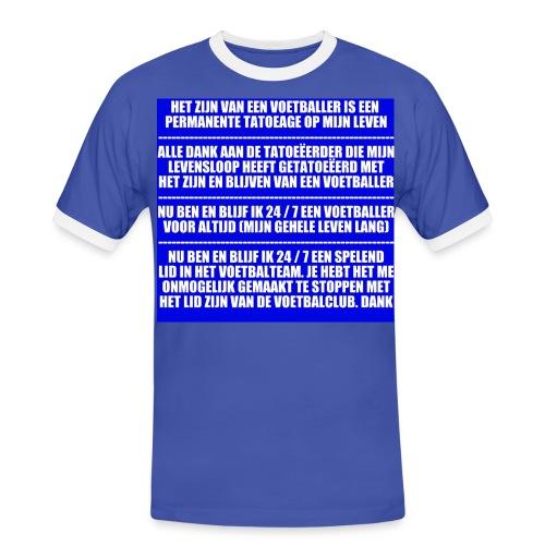 Voetballer Voor Altijd - Mannen contrastshirt