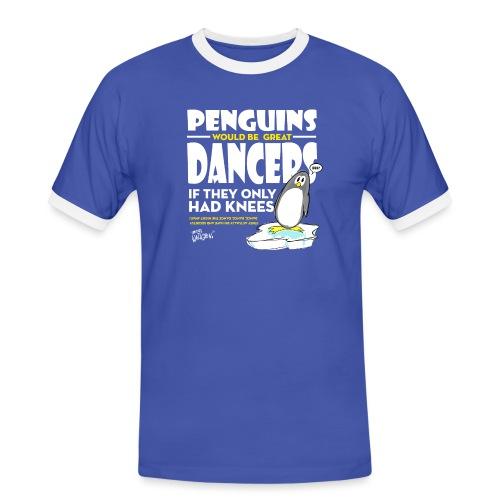 Penguins would be great dancers - Kontrast-T-shirt herr