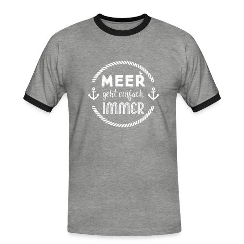 Meer geht einfach immer - Männer Kontrast-T-Shirt