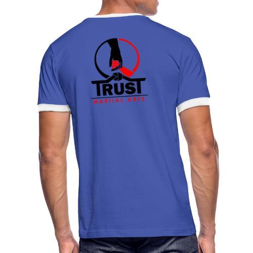 TRUST Martial Arts - Männer Kontrast-T-Shirt