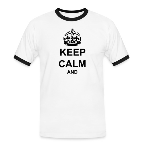 Keep Calm And Your Text Best Price - Men's Ringer Shirt