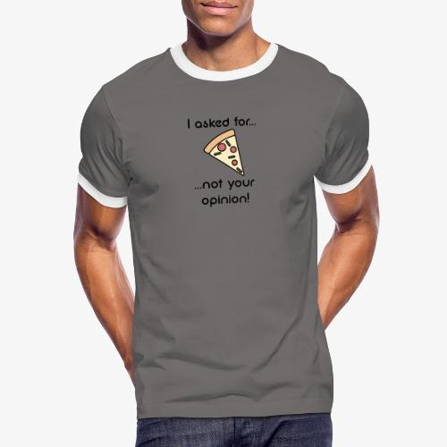 Pizza Opinion - Männer Kontrast-T-Shirt