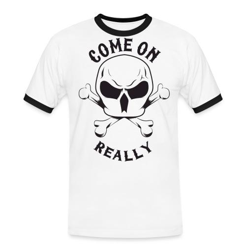 Come On Really Shirt - Men's Ringer Shirt