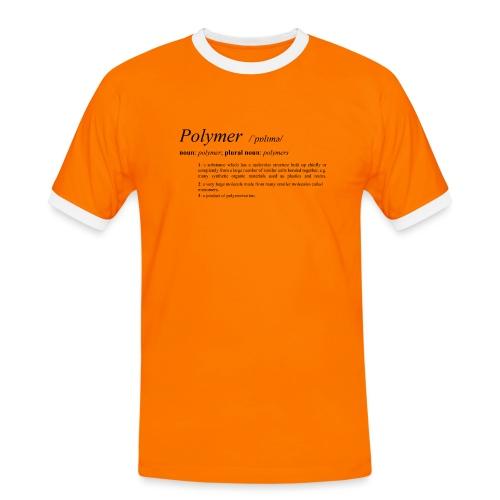 Polymer definition. - Men's Ringer Shirt