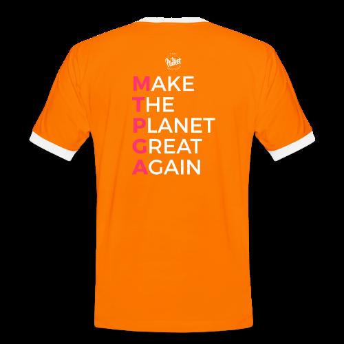 MakeThePlanetGreatAgain lettering behind - Men's Ringer Shirt