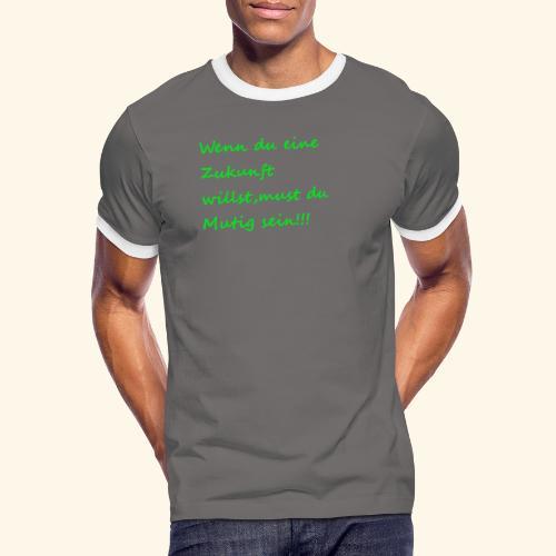 Zeig mut zur Zukunft - Men's Ringer Shirt