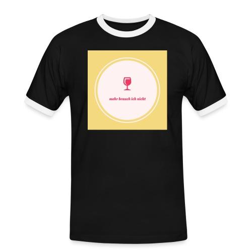 mehr brauch ich nicht - Männer Kontrast-T-Shirt
