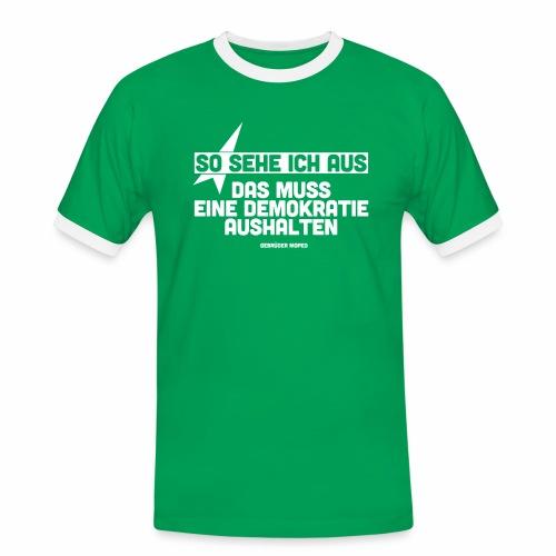 So sehe ich aus - Männer Kontrast-T-Shirt