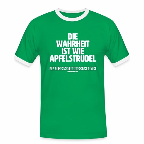 Die Wahrheit ist wie Apfelstrudel - Männer Kontrast-T-Shirt