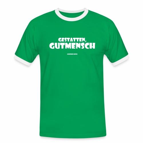 Gutmensch - Männer Kontrast-T-Shirt