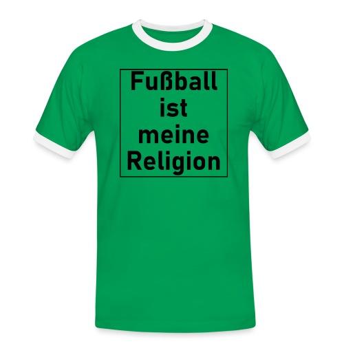 Fußball ist meine Religion V2 - Männer Kontrast-T-Shirt