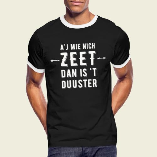 Aj Mie Nich Zeet... - Mannen contrastshirt