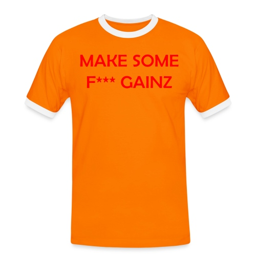 MakeSomeF *** Gainz_red - Men's Ringer Shirt