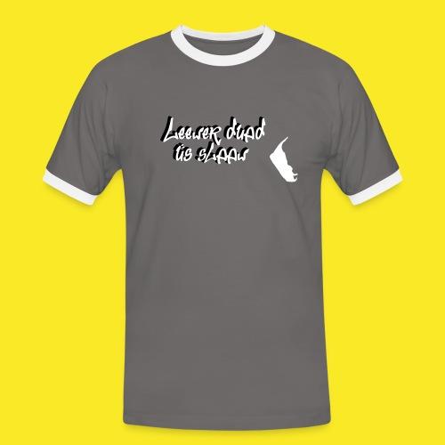 leewer duad üs slaaw 18x9 - Männer Kontrast-T-Shirt