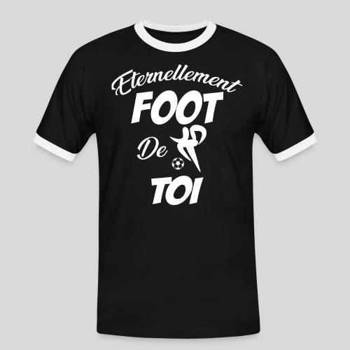 Éternellement Foot de Toi (B) - T-shirt contrasté Homme
