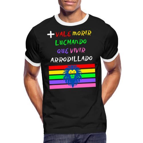 Mas Vale Morir Luchando - Camiseta contraste hombre