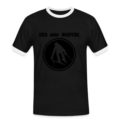 Sieg oder Hospital SuperG im Kreis - Männer Kontrast-T-Shirt