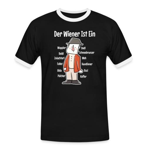 Der Wiener ist ein Geschenk für Wiener - Männer Kontrast-T-Shirt