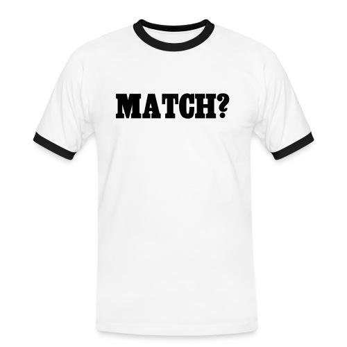 Macht - Männer Kontrast-T-Shirt