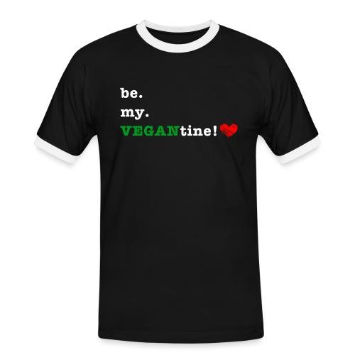 be my VEGANtine - white - Men's Ringer Shirt
