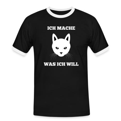 Ich mache was ich will Katzenmotiv - Männer Kontrast-T-Shirt