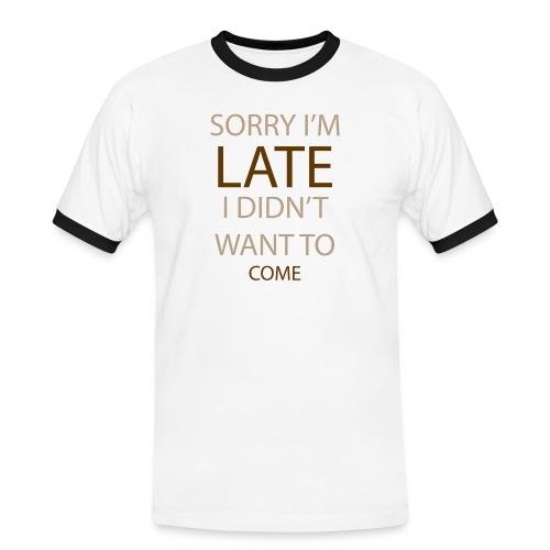 Sorry im late - Herre kontrast-T-shirt