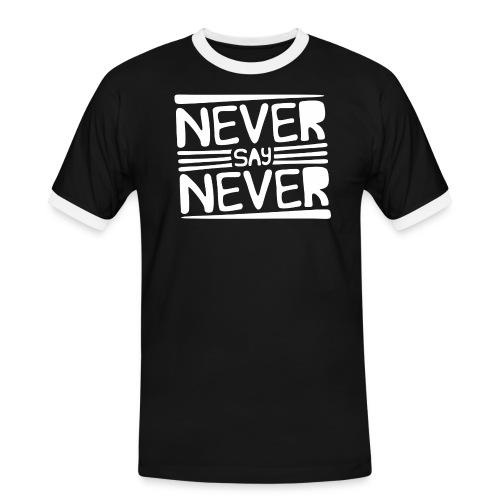 Never Say Never - Camiseta contraste hombre