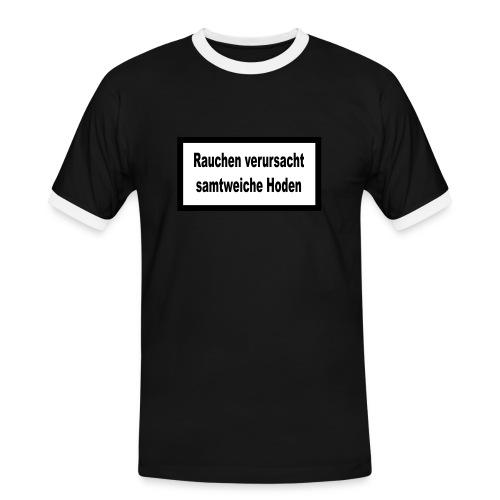 Rauchen verursacht... - Männer Kontrast-T-Shirt