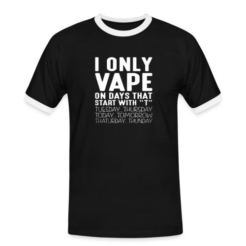 Only vape on.. - Men's Ringer Shirt