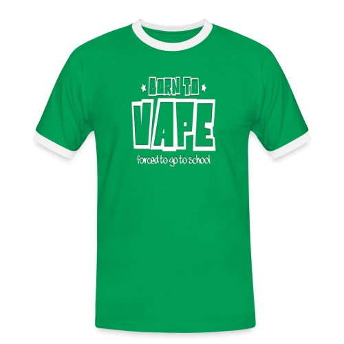 Born to vape - Men's Ringer Shirt