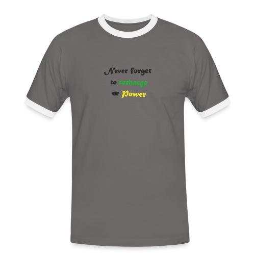 Recharge ur power saying in English - Men's Ringer Shirt