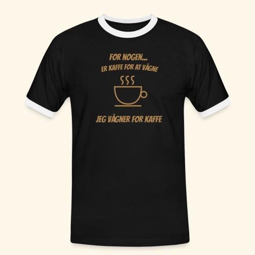 Jeg vågner for kaffe - Herre kontrast-T-shirt
