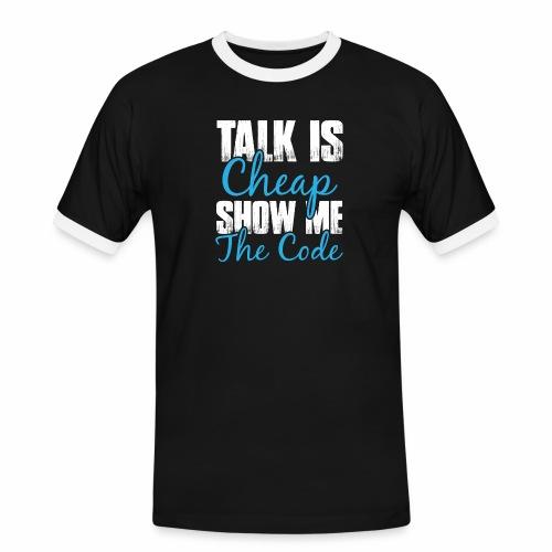 Talk is Cheap - Männer Kontrast-T-Shirt