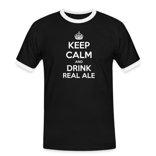 Keep Calm And Drink Real Ale T-Shirt - Men's Ringer Shirt